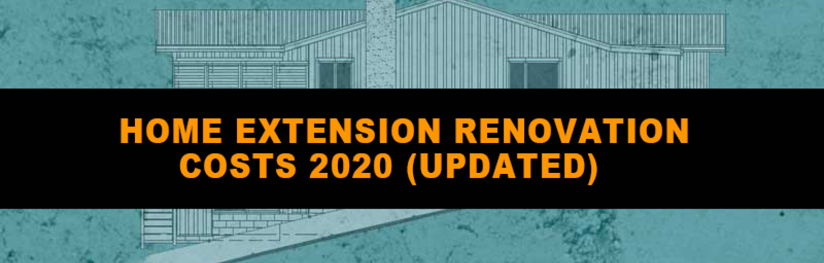 Home Extension Renovation Costs 2020 (updated).